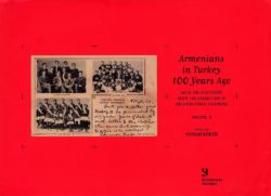 armenians in turkey 100 years ago