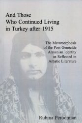 And Those Who Continued Living In Turkey after 1916