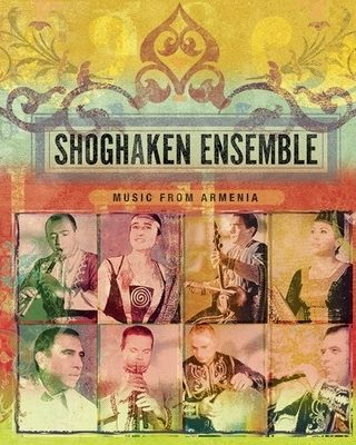 Shoghaken Ensemble - Music of Armenia