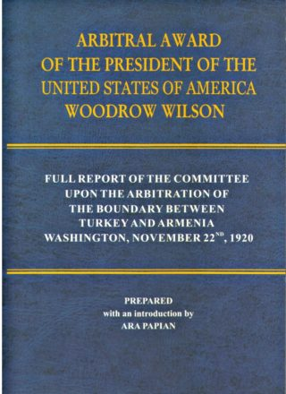 Arbitral Award of the President of the United States of America Woodrow Wilson