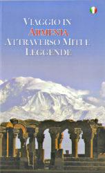 Viaggio in Armenia attraverso Miti e Leggende