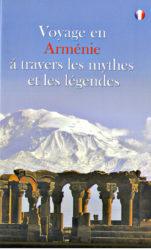Voyage en Armenie a travers les Mythes et les Legendes