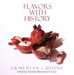 Armenian Cuisine, Flavors with history