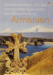 Welterbestatten und das immaterielle Kulturerbe der Menschheint in Armenien