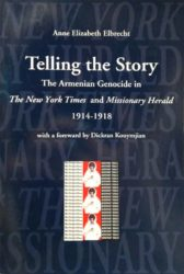 Telling the story, The Armenian Genocide in The New York Times and Missionary Herald