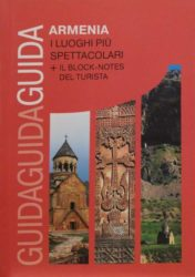 Armenia I Luoghi Diu Spettacolari + IL Block-notes Del Turista