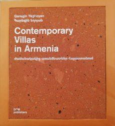 Contemporary Villas in Armenia / Ժամանակակից առանձնատներ Հայաստանում