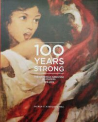 100 Years Strong. The Armenian Genocide in Posters 1915-2015
