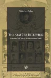 The Ataturk Interview: Armenian Tall Tale or an Inconvenient Truth