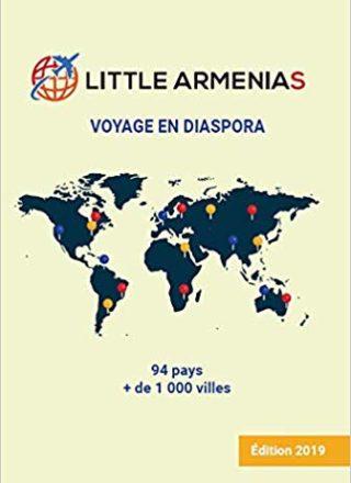 Little Armenias:Voyage en Diaspora